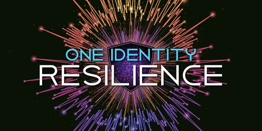 Registration is Open – Welcome to One Identity Resilience 2021