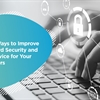 Three Ways to Improve Password Security and Self-service for Your End Users