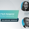 2020 Tech Hangover Recovery - Expert Panelists Provide Informed Insights to Reinforce and Secure