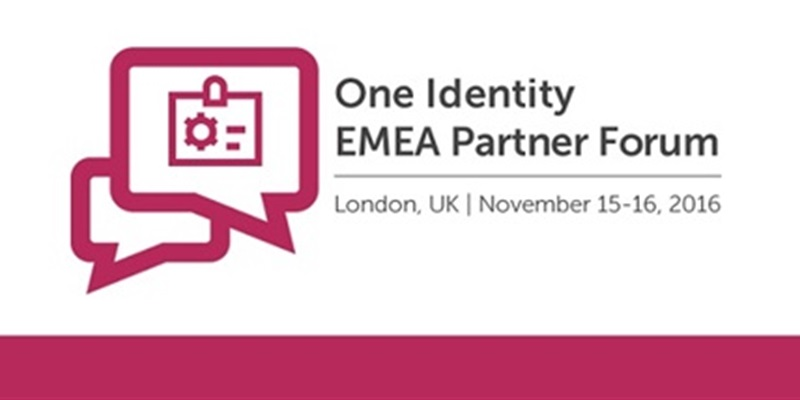 Looking Forward to the One Identity EMEA Partner Forum