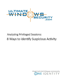 White Paper - Analyzing Privileged Sessions: Eight Ways to Identify Suspicious Activity