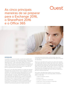 As cinco melhores maneiras de se preparar para o Exchange 2016, o SharePoint 2016 e o Office 365