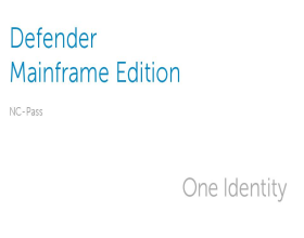 Defender Mainframe Administration Features