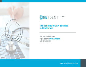 The Journey to IAM Success in Healthcare