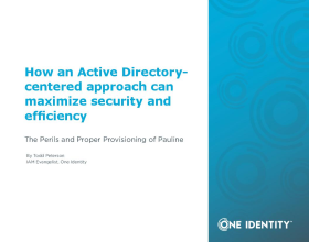How an Active Directory-centered IAM approach can maximize security and efficiency