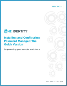 Installing and Configuring Password Manager: The Quick Version - Empowering your remote workforce