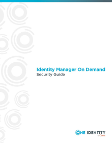 One Identity Manager On Demand Security Guide