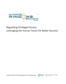Regulating Privileged Access: Leveraging the Human Factor for Better Security