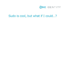 Sudo is cool, but what if it could...?