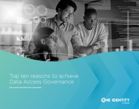 Top ten reasons to achieve Data Access Governance