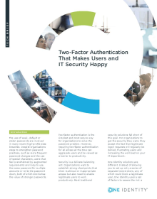 Two Factor Authentication that Makes Users and IT Security Happy