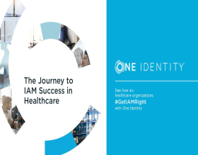 Healthcare Organizations #GetIAMRight with One Identity
