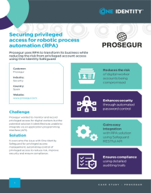 Prosegur secures privileged access for robotic process automation (RPA)