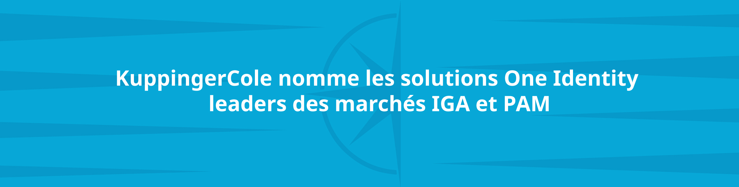 KuppingerCole nomme les solutions One Identity leaders des marchés IGA et PAM