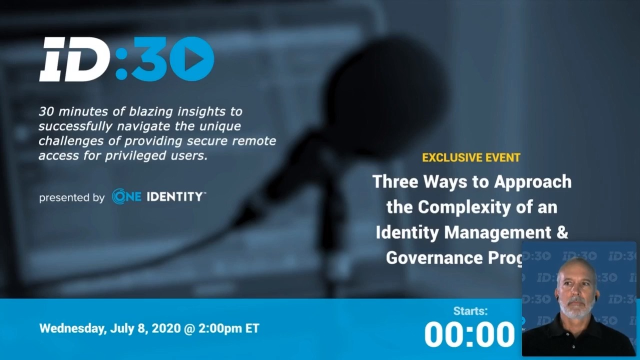 3 Ways to approach the complexity of an Identity Management and Governance program