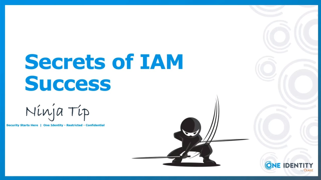 Ninja Tip - Six Secrets of IAM Success
