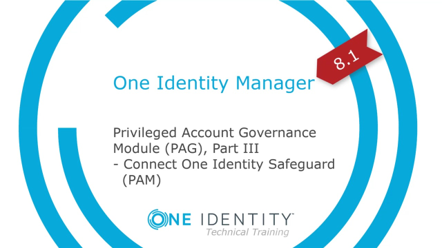 One Identity Manager | Privileged Account Governance #10 | Connect One Identity Safeguard