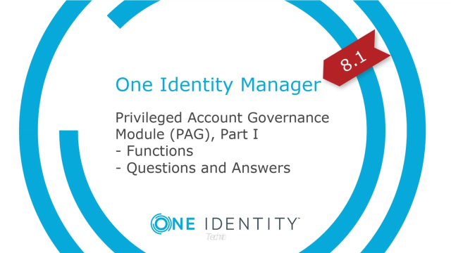 One Identity Manager | Privileged Account Governance #2 | Questions and Answers