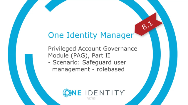 One Identity Manager | Privileged Account Governance #4 | User Management Role-based