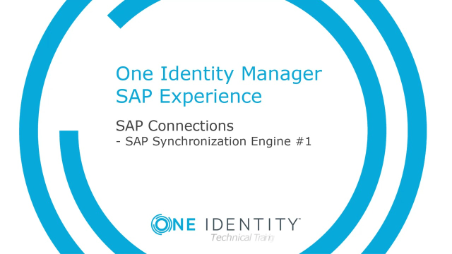 One Identity Manager SAP Experience #12 SAP Synchronization Engine #1