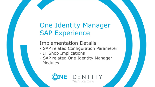 One Identity Manager SAP Experience #15 Implementation Details