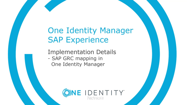 One Identity Manager SAP Experience #16 SAP GRC mapping in Identity Manager