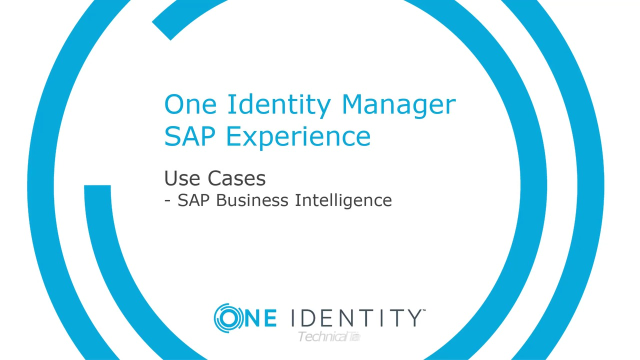 One Identity Manager SAP Experience #7 SAP Business Intelligence