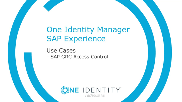 One Identity Manager SAP Experience #8 SAP GRC Access Control
